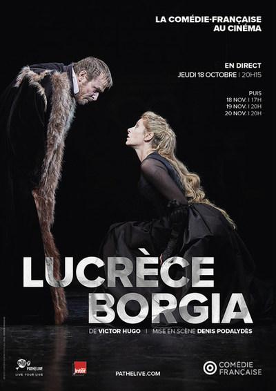 """THEATRE EN DIRECT: """"LUCRECE BORGIA"""""""