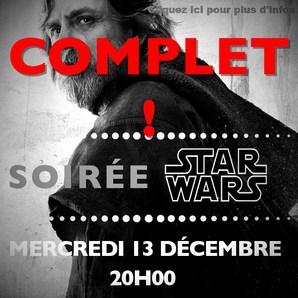 "SOIREE ""STAR WARS VIII"""